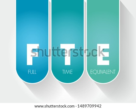 FTE - Full Time Equivalent acronym, business concept background Сток-фото ©