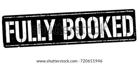 Fully booked grunge rubber stamp on white background, vector illustration