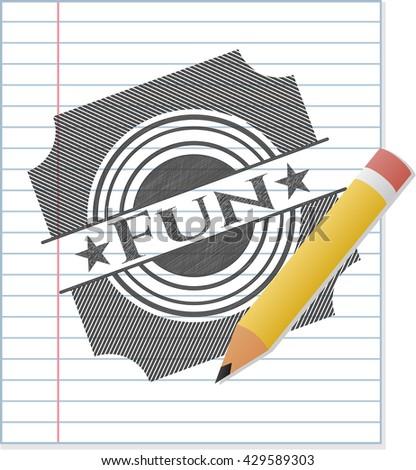Fun drawn in pencil