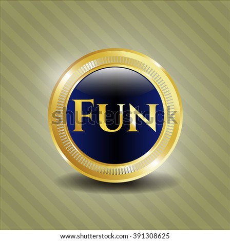 Fun golden badge or emblem