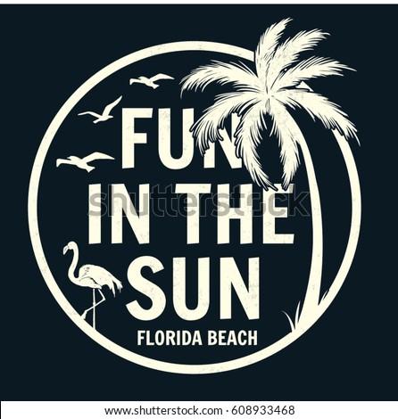 fun in the sun slogan pirint
