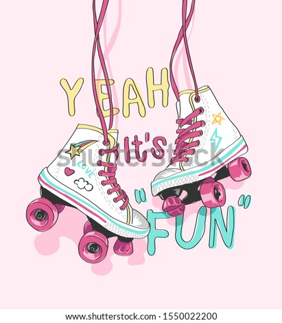 fun slogan with hanging colorful roller skate illustration Сток-фото ©