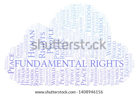 Fundamental Rights word cloud. Word cloud made with text only.