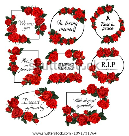 Funereal floral borders with red roses. Mourning card decor with roses flowers, leaves and buds engraved vector. Funerary frame with floral arrangement and RIP, in loving memory condolences lettering