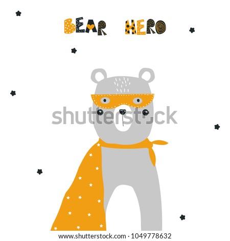 Funny bear superhero with slogan. Vector hand drawn illustration.