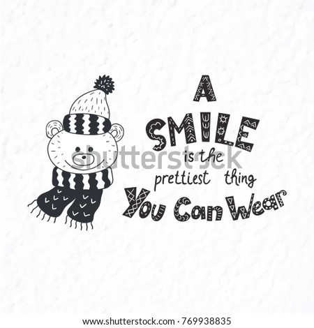 Funny bear. Winter postcard with quotes and phrases. Hand drawn lettering with decorative elements. Scandinavian style. Nursery art. #769938835