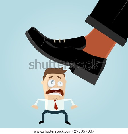 funny businessman is in danger, beneath huge shoe, about to be stepped on