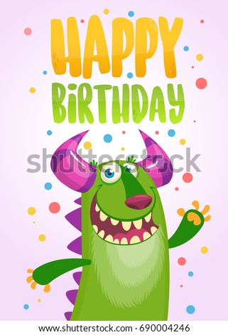 Funny cartoon green monster happy birthday card. Vector illustration. Design poster typography for party