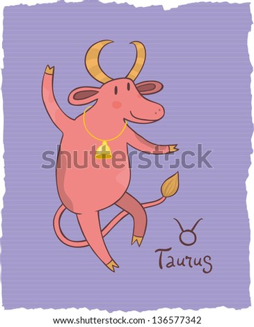 Funny drawing of a zodiac symbol - Taurus. One of a set. Vector illustration.