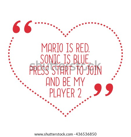 funny love quote mario is red