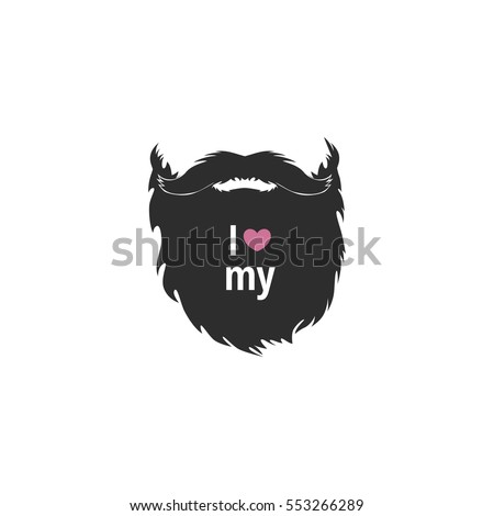 Funny modern poster. I love my beard. Silhouette of a beard. Good vector element. It can be printed on a t-shirt. It can be used as logo.