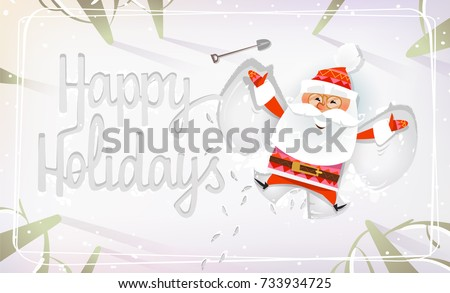 Funny Santa Claus making a Snow Angel top view. Happy holidays Snow inscription. Christmas Greeting Post Card for invitation, congratulation. Cute Christmas characters for Holiday design