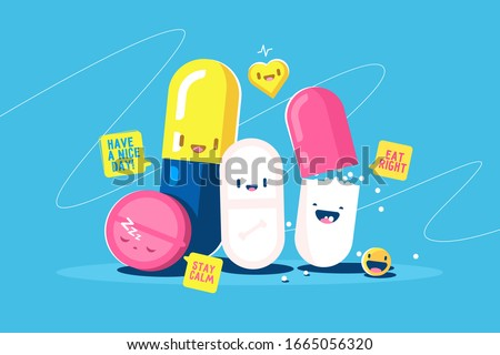 Funny tablets characters vector illustration. Pills, capsules with faces and speech bubbles have nice day, stay calm and eat right text flat style design. Healthcare and medicine treatment concept