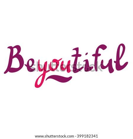 "Funny typographic ""Beyoutiful"" #399182341"