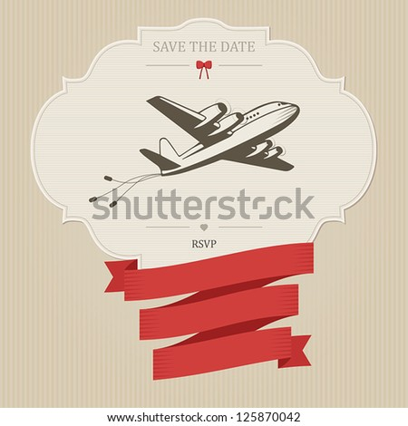 Funny vintage wedding invitation with retro aircraft dragging cans. Place for custom text.