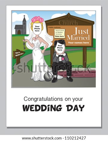Funny Wedding Day Greeting Card.  Simply add your own photos, wedding date and names to complete the picture. Go on, give them a unique design which will make them smile.
