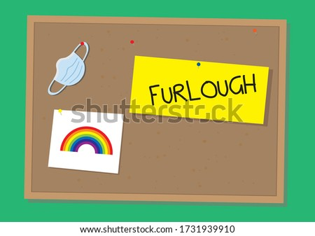 Furlough sign, rainbow drawing and surgical mask on a cork board Foto stock ©