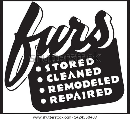 Furs Stored Cleaned 2 - Retro Ad Art Banner
