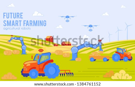 Future Smart Farming Agricultural Robots Flat. Development Trend Unmanned Vehicles in World. Tractor Drone Moves on Map Data. Trajectory Movement Robotics Using Special Programs, Cartoon.