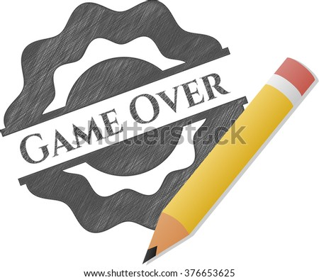 Game Over penciled