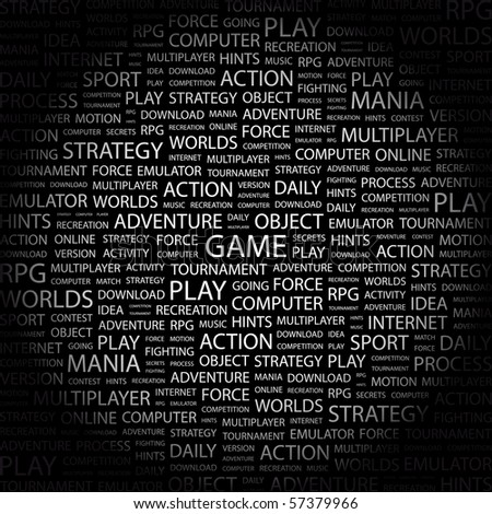 GAME. Word collage on black background. Illustration with different association terms.