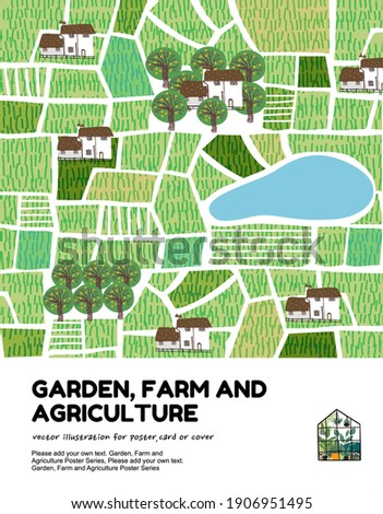 Garden, agriculture and farm.Vector illustration of a village, landscape, fields, lakes, houses and trees, top view. Drawing for cover, poster or background