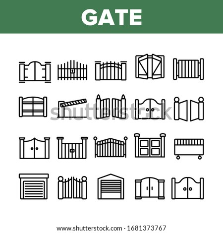 Gate Entrance Tool Collection Icons Set Vector. Garage And Parking Barrier Security Equipment, Metallic Material Residence Gate Concept Linear Pictograms. Monochrome Contour Illustrations