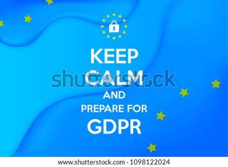GDPR - General Data Protection Regulation text on abstract blue gradient wavy background. Keep calm. EU flag. Vector illustration