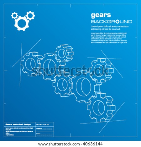 Gears blueprint vector illustration. Technology, teamwork, solution...concepts.