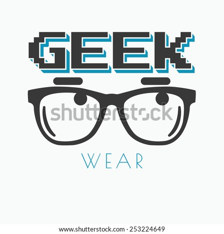 Geek wearing glasses typography t-shirt graphic design
