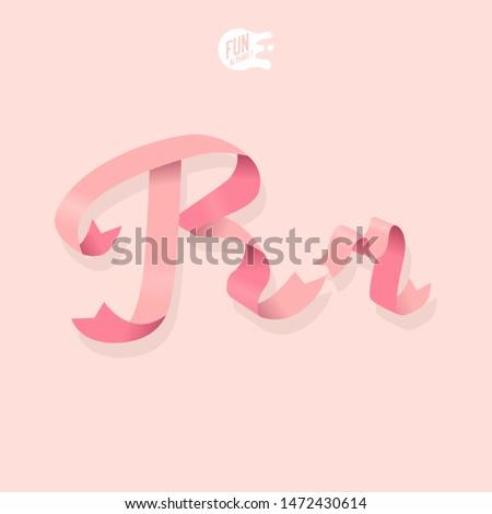 Gentle Feminine Ribbon Letter R. 3D. Isometric. Girl Set Font. Spring Delicate Alphabet. Women's Day. ABC. Strong Woman Photo stock ©