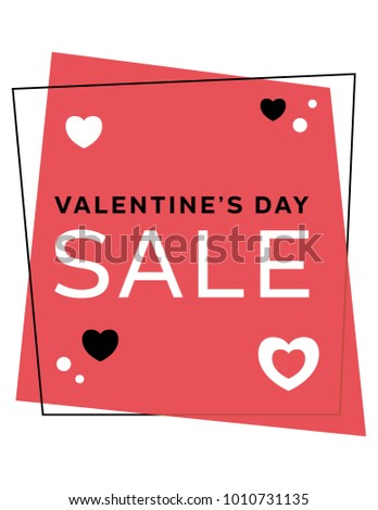 Geometric Valentine's Day sale sign. Letter size vector file. Valentines themed discount, markdown, advertising signage for business promotions. Sale graphic for displays, tags, flyers, website.