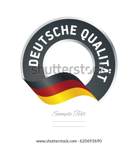 German Quality (German language - Deutche Qualität)