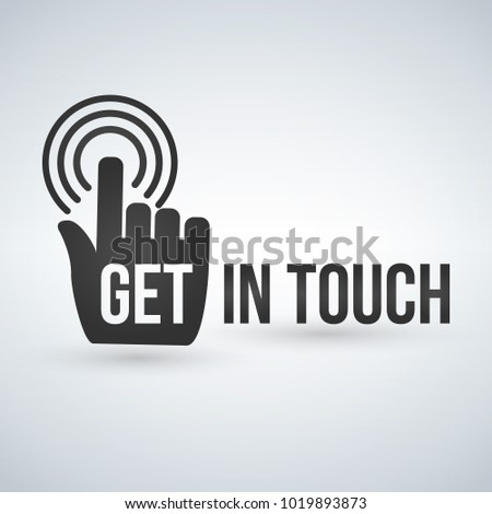 get in touch typography with hand, vector illustration.
