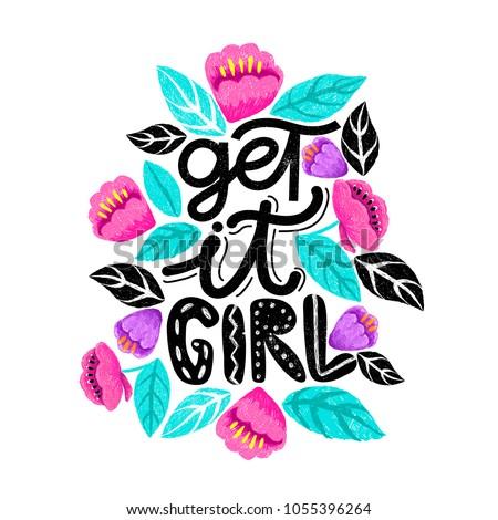 get it girl  handdrawn