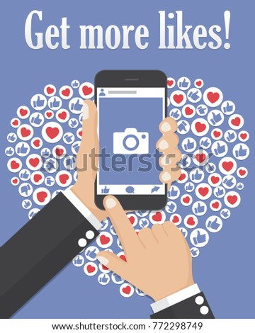 Get more likes. Hand holding smartphone with social network