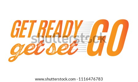 Get Ready Get Set Go Vector Text Illustration Background Foto d'archivio ©