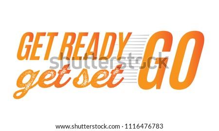 Get Ready Get Set Go Vector Text Illustration Background