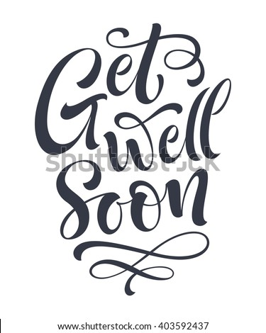 Get well soon vector text on color background. Lettering for invitation and greeting card, prints and posters. Hand drawn inscription, calligraphic design