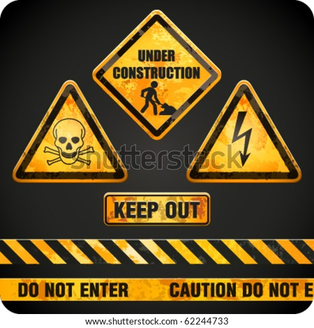 Ggrungy danger signs. Vector illustration