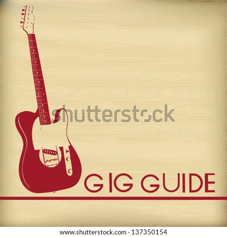 Gig Guide, Vector Background Illustration for Guitar Based Concerts and Music