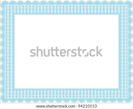 Gingham Frame - Gingham patterned frame with scalloped border