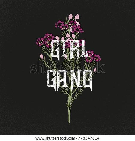 girl gang slogan flowers rock