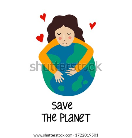 girl hugs planet save the