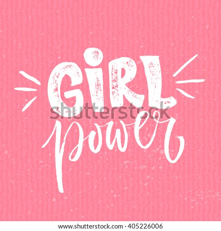 girl power feminism quote