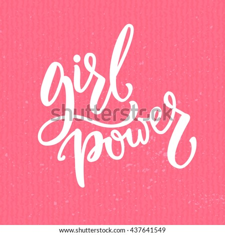 girl power feminism quote