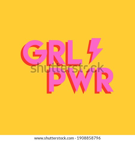 Girl Power greeting card illustration. Pink hand drawn grl pwr typography quote for march 8th women rights campaign or female empowerment concept.
