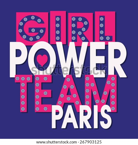 girl power paris typography  t