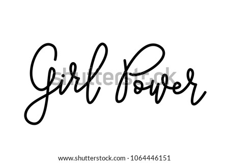 Stock Photo Girl Power text . Monoline calligraphy script. Cute design for print woman shirt. Feminism slogan. Vector illustration Graphic printed tee