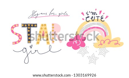 Girl slogans for t shirt. Modern print for girls. Vector illustration. Creative typography slogan design.